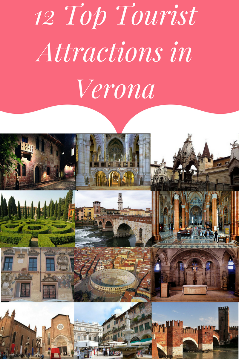 12  Tourist Attractions in Verona