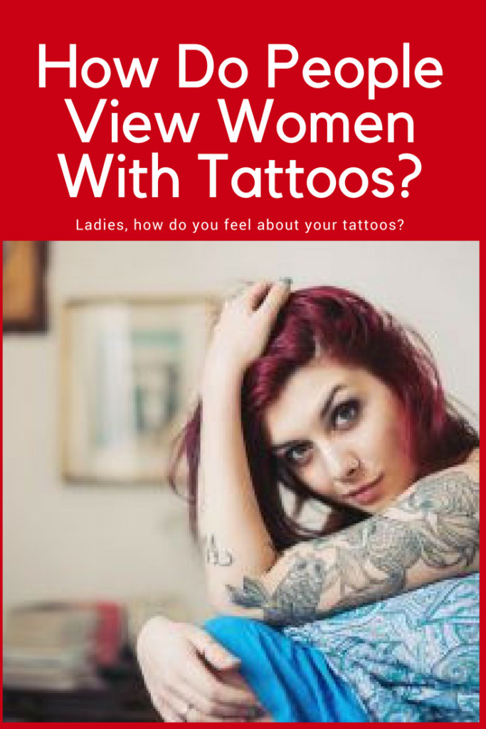How Do People View Women With Tattoos?