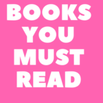 Books That Everyone Should Read