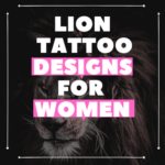 Lion Tattoo Designs for Women