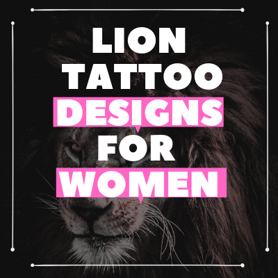 Lion Tattoo Designs for Women