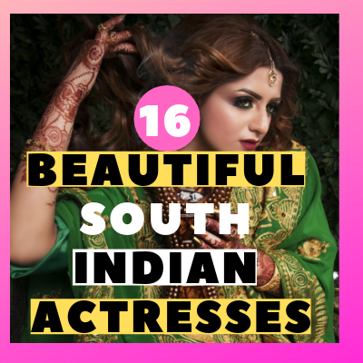 17 Beautiful South Indian Actresses