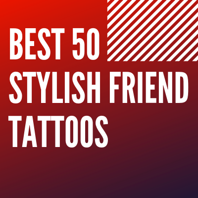 stylish Friend Tattoos