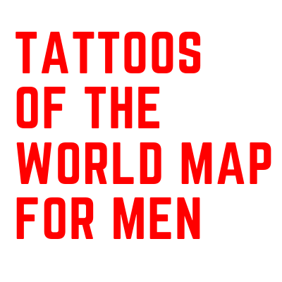 Tattoos Of the World Map
