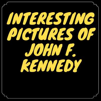 Pictures Of John F. Kennedy