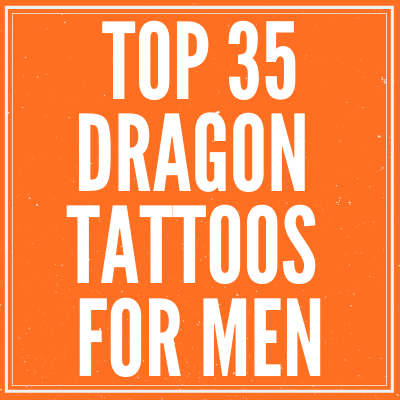 Top Dragon Tattoos