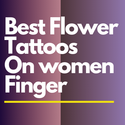 Best Flower Tattoos