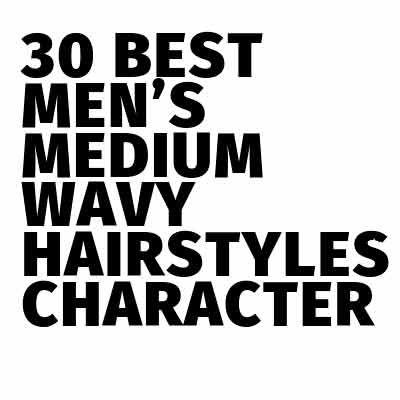 Men's Medium Wavy Hairstyles