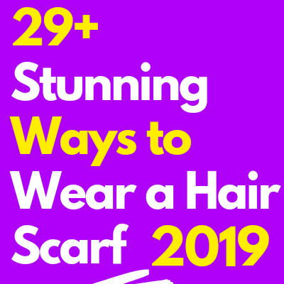 Ways to Wear a Hair Scarf