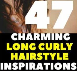 47 Charming Long Curly Hairstyle Inspirations  female