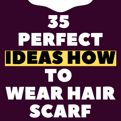How to Wear Hair Scarf