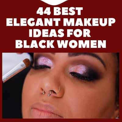 Makeup Ideas for Black Women