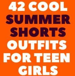 42 Cool summer shorts outfits for teen girls