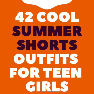 shorts outfits for teen girls