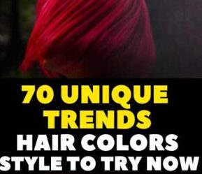 70 Unique Trends female Hair Colors Style Try Now