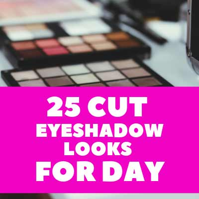 25 Cut Eyeshadow Looks for Day