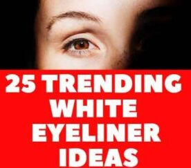 25 TRENDING WHITE EYELINER  IDEAS for FEMALE