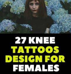27 KNEE TATTOOS DESIGN FOR FEMALES IDEAS