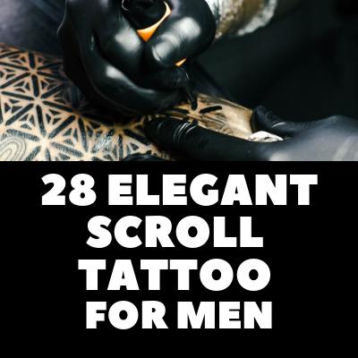 28 ELEGANT SCROLL TATTOO FOR MEN