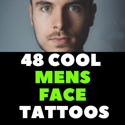 48 COOL MENS FACE TATTOOS