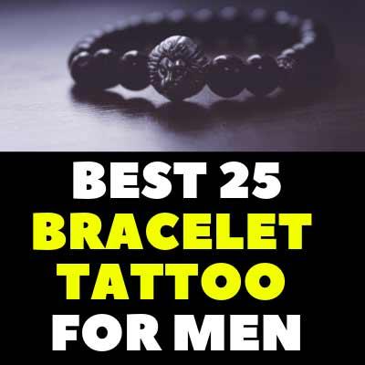 BEST 25 BRACELET TATTOO FOR MEN