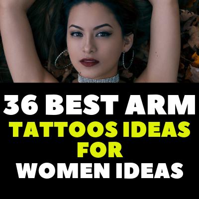 36 BEST ARM TATTOOS IDEAS FOR WOMEN IDEAS