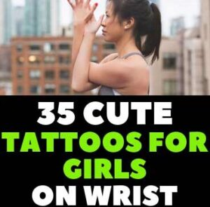35 CUTE WRIST TATTOOS FOR FEMALES DESIGNS IMAGES