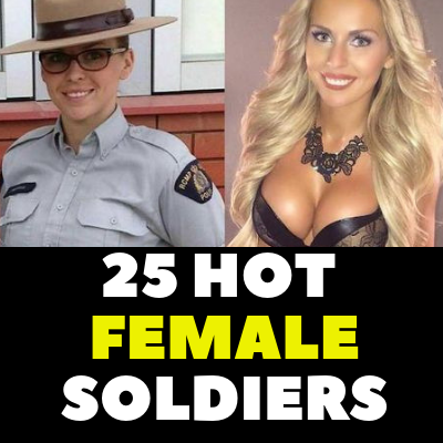 25 HOT FEMALE SOLDIERS