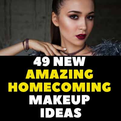 49 New AMAZING HOMECOMING MAKEUP IDEAS