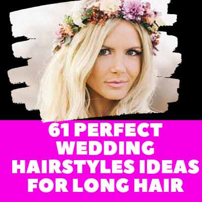 61 Perfect Wedding Hairstyles Ideas For Long Hair