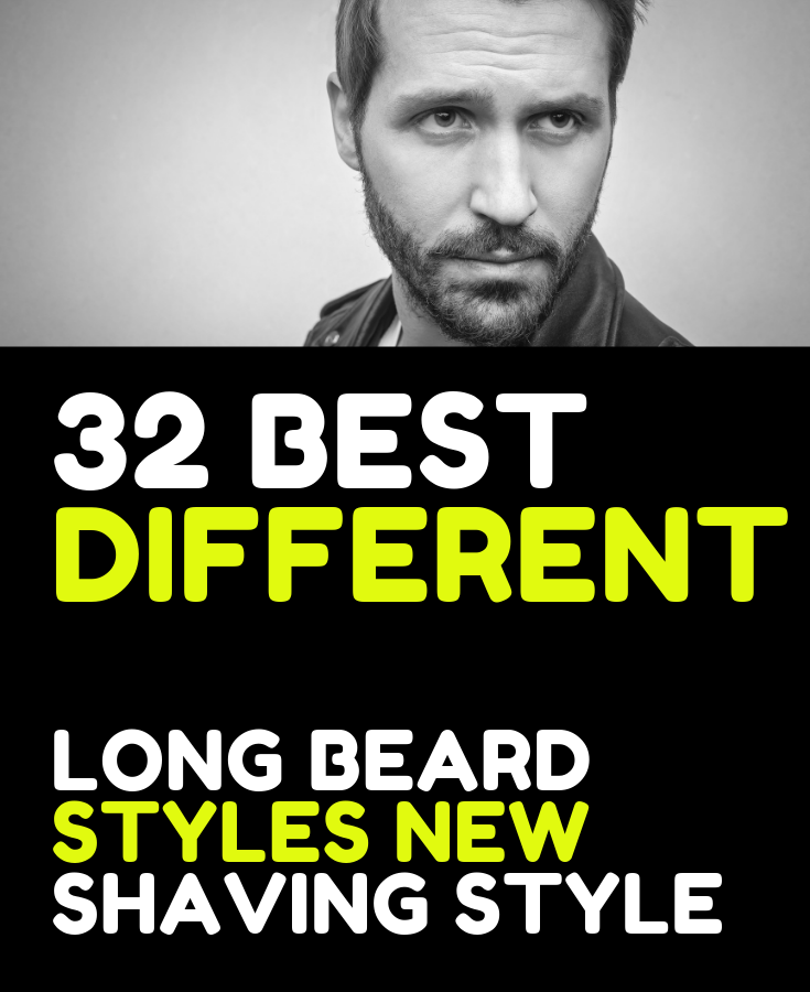 32 Best different  Long beard styles new shaving style