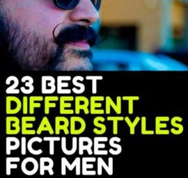 23 DIFFERENT BEARD STYLES  FOR MEN PICTURES FACIAL HAIR