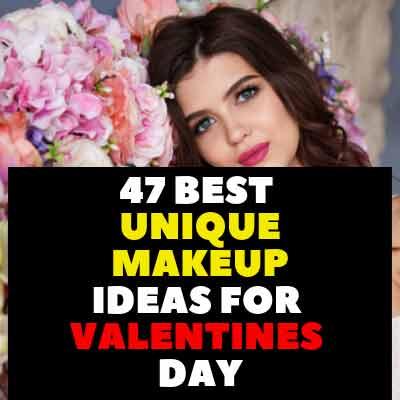 47 Best Unique Makeup Ideas For Valentines Day