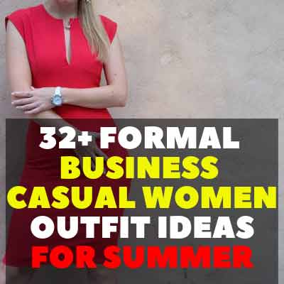 32+ Formal Business Casual Women Outfit Ideas For Summer