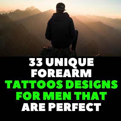 33 UNIQUE FOREARM TATTOOS DESIGNS FOR MEN THAT ARE PERFECT