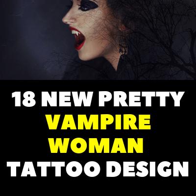 18 NEW PRETTY VAMPIRE WOMAN TATTOO DESIGN