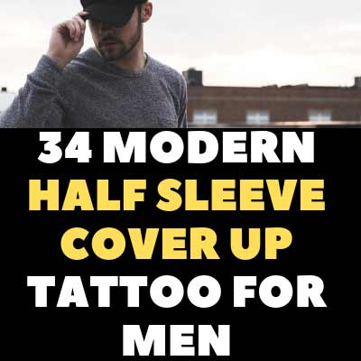 34 MODERN HALF SLEEVE COVER UP TATTOO FOR MEN