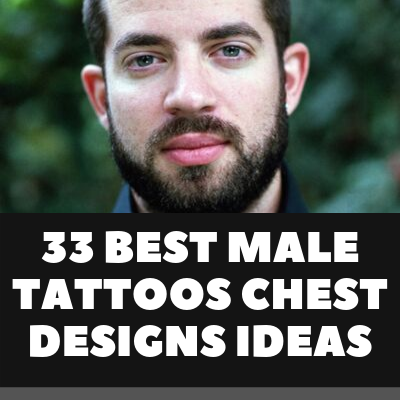 33 BEST MALE TATTOOS CHEST DESIGNS IDEAS