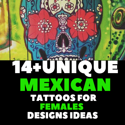 MEXICAN TATTOOS FOR FEMALES