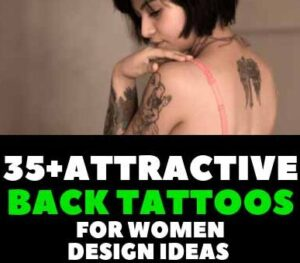 35+ATTRACTIVE BACK TATTOOS FOR WOMEN DESIGN IDEAS