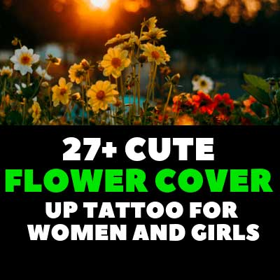 CUTE FLOWER COVER UP TATTOO for women