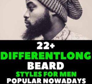 22+DIFFERENT LONG BEARD STYLES FOR MEN POPULAR