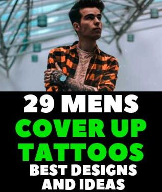 29 MENS COVER UP TATTOOS BEST DESIGNS AND IDEAS