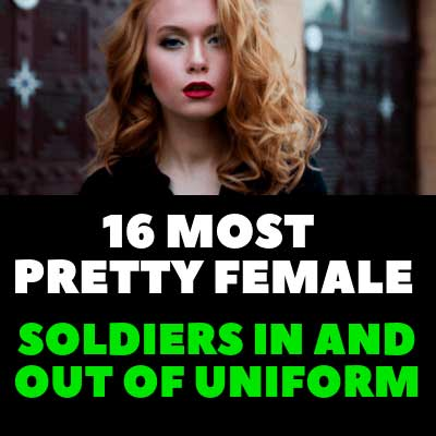 PRETTY FEMALE SOLDIERS