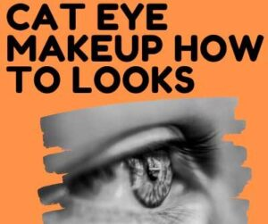 20+ Best CAT EYE MAKEUP Design HOW TO LOOKS Images