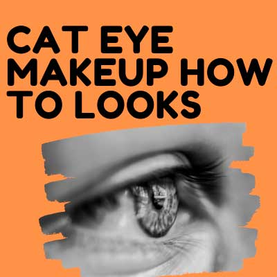 CAT EYE MAKEUP