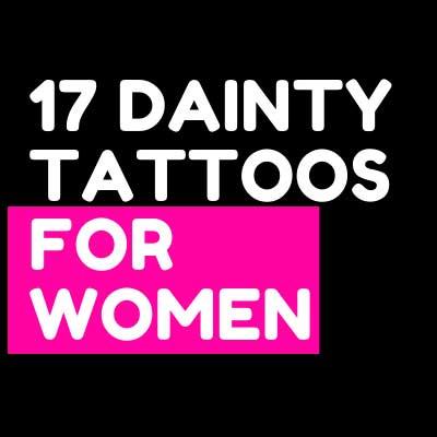 17 DAINTY TATTOOS FOR WOMEN