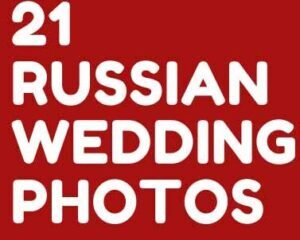 21 RUSSIAN WEDDING PHOTOS THAT ARE SO INTERESTING