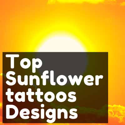 Sunflower tattoos Designs