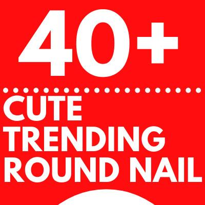Trending round nail designs